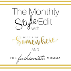 The Monthly Style Edit