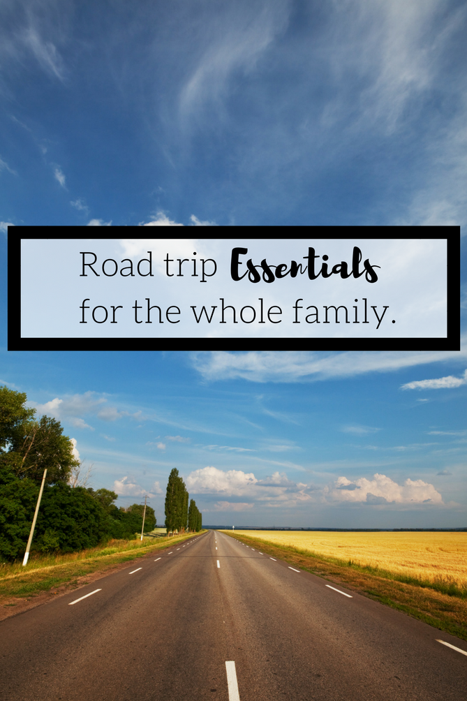 Road Trip Essentials for the whole family. - The Fashionista Momma