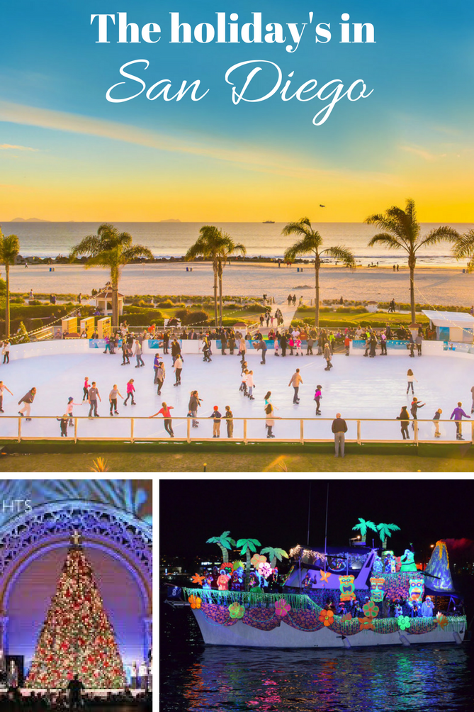The holiday's in San Diego is filled with tons of options to keep your family busy.