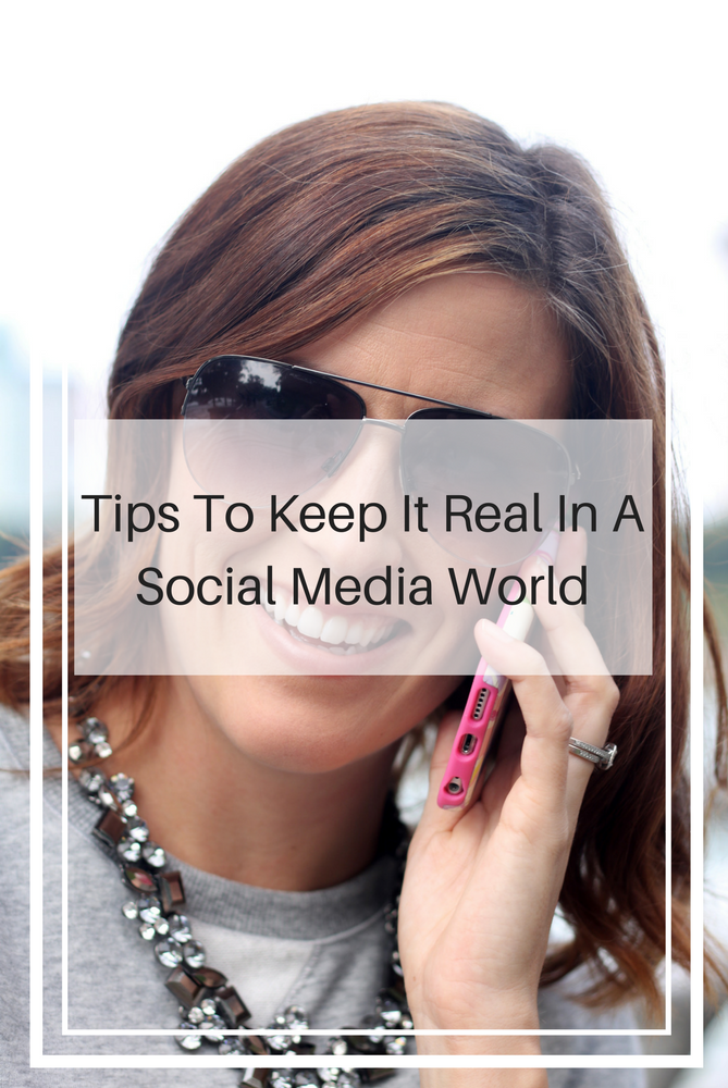 5 easy tips to keep it real in a social media world