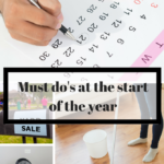 Must Do's At The Start Of The Year