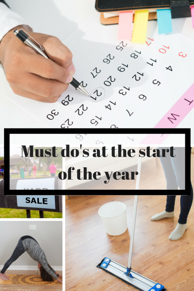 The must do's at the start of the year.