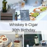 Whiskey And Cigar 30th Birthday Party