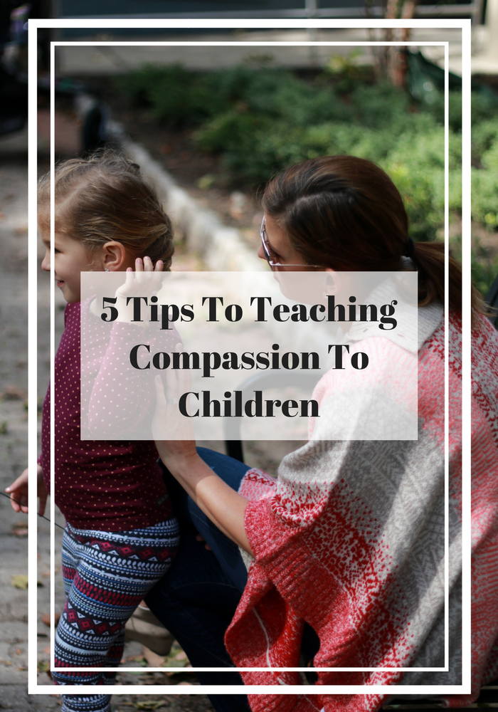 5 Tips for Teaching Compassion to Children by popular Los Angeles blogger The Fashionista Momma