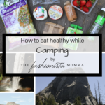 The Perfect Healthy Foods for Camping
