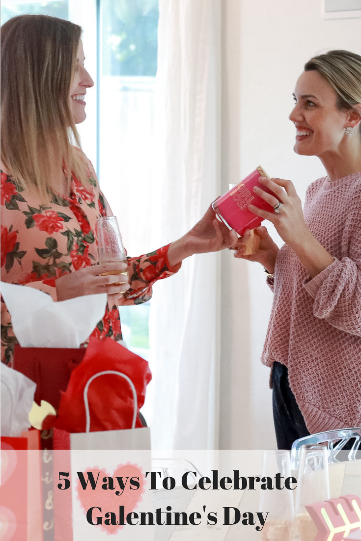 The Fashionista Momma shares 5 perfect ways to celebrate Galentine's Day.