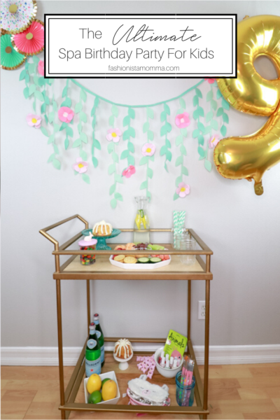 The Ultimate Spa Party For Kids featured by popular US Party blogger, The Fashionista Momma; Bar Cart setup for a spa party.