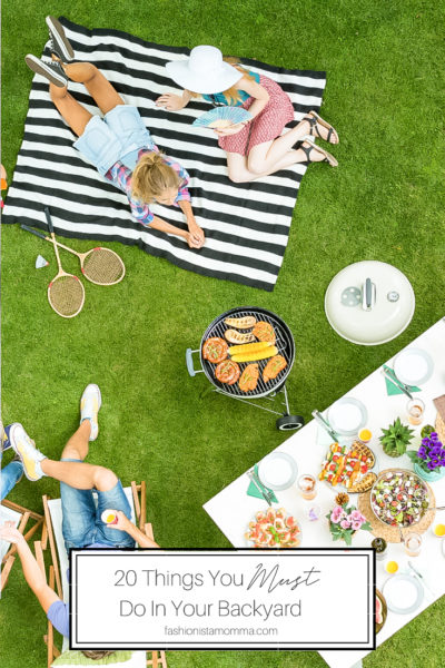 20 Things You Must Do In Your Backyard is featured by popular US LIfestyle Blogger, The Fashionista Momma; friends enjoying time in the backyard.