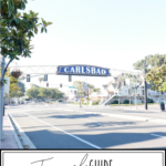 Travel Guide To Carlsbad California