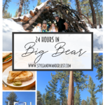 24 Hours In Big Bear featured by Top US Travel Blog, Style & Wanderlust; collage of spots in Big Bear