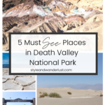 Top US Travel Blogger, Style And Wanderlust, shares 5 Must See Places in Death Valley National Park; collage of spots in Death Valley.